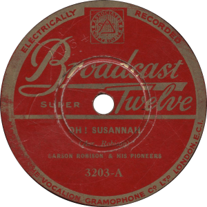 Oh! Susannah, recorded May 1932 by Carson Robison and his Pioneers.