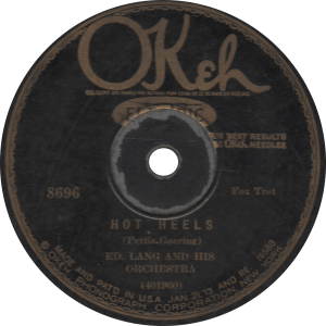 Hot Heels, recorded May 22, 1929 by Ed. Lang and his Orchestra.