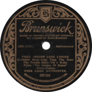 Four Indian Love Lyrics, recorded March 16, 1932 by the Casa Loma Orchestra.