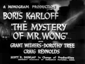 The Mystery of Mr. Wong