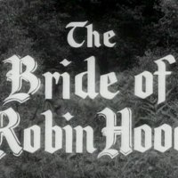 Robin Hood 088 - The Bride of Robin Hood