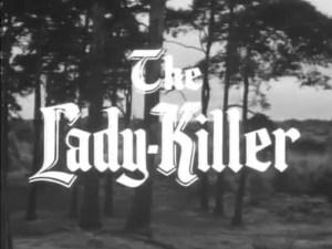 Robin Hood 119 – The Lady-Killer