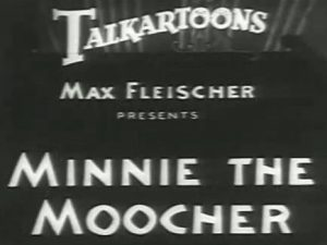 Betty Boop – Minnie the Moocher