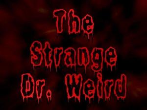 The Strange Dr. Weird
