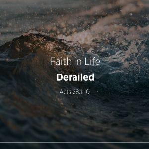 Derailed   Faith in Life