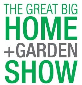 Great Big Home + Garden Show