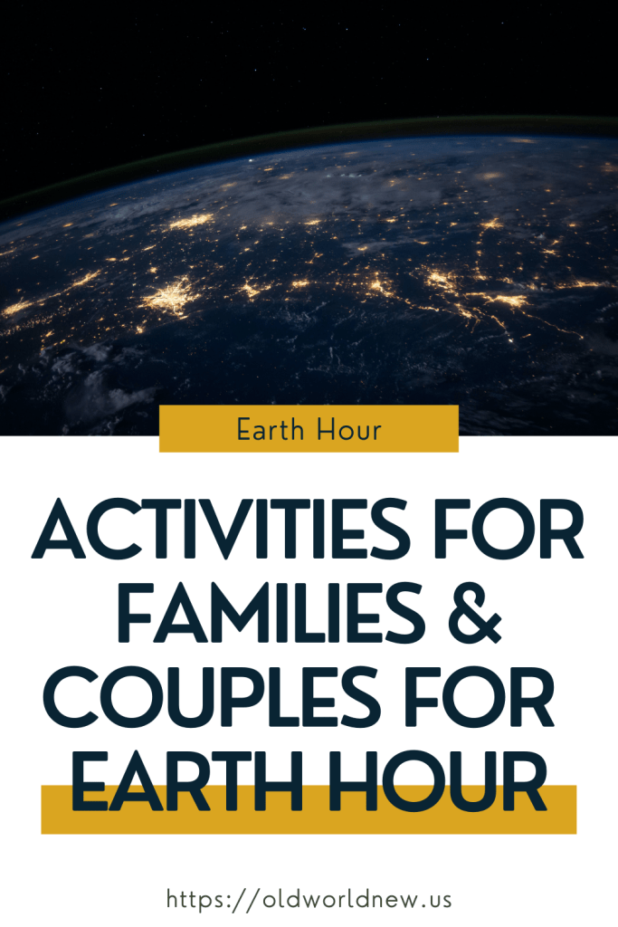 Earth Hour activities for families & couples
