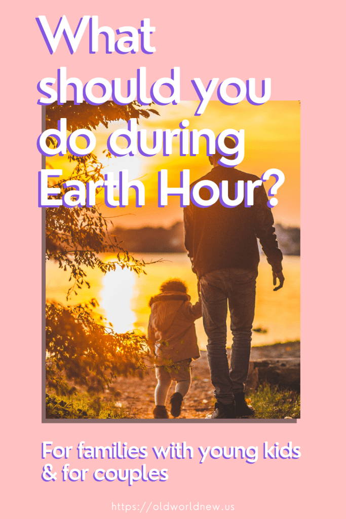what to do for Earth Hour