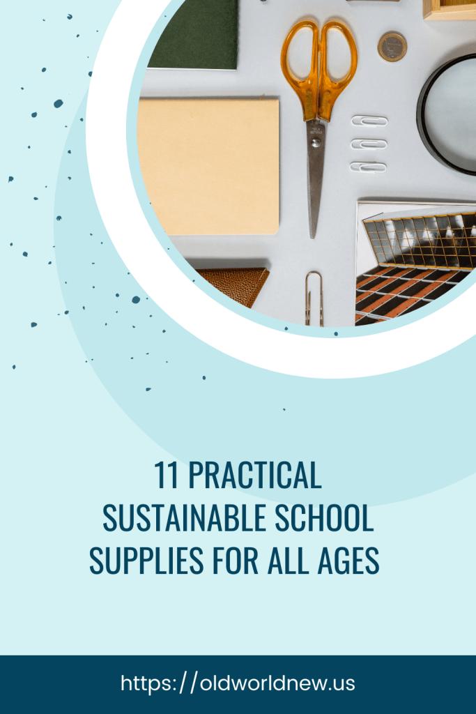 practical sustainable school supplies
