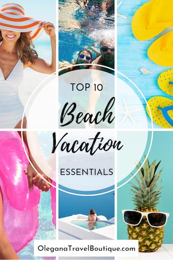 10 Beach Vacation Essentials Olegana Travel Boutique
