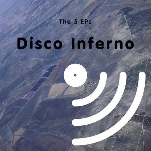 Disco Inferno – The 5 EPs (2011)