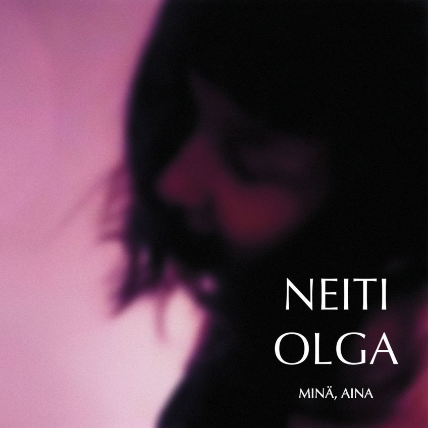 Neiti Olga – Minä, Aina