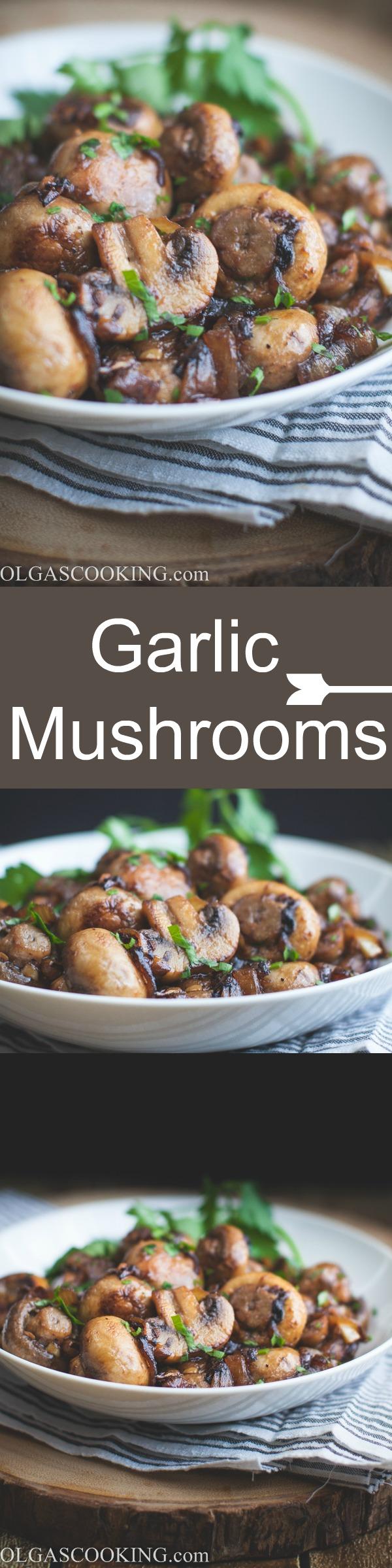 Garlic Mushrooms-perfect, simple, juicy!