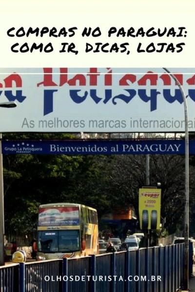 Compras no Paraguai: como ir, dicas, lojas confiáveis, o que vale a pena comprar, onde comer