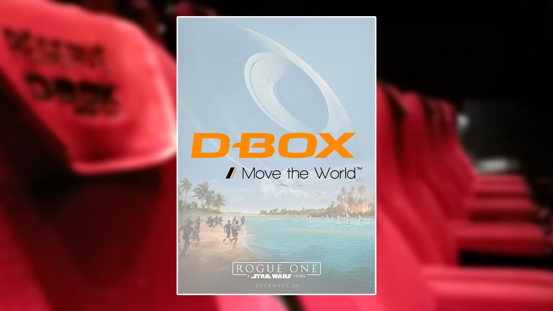 Rogue One - D-Box