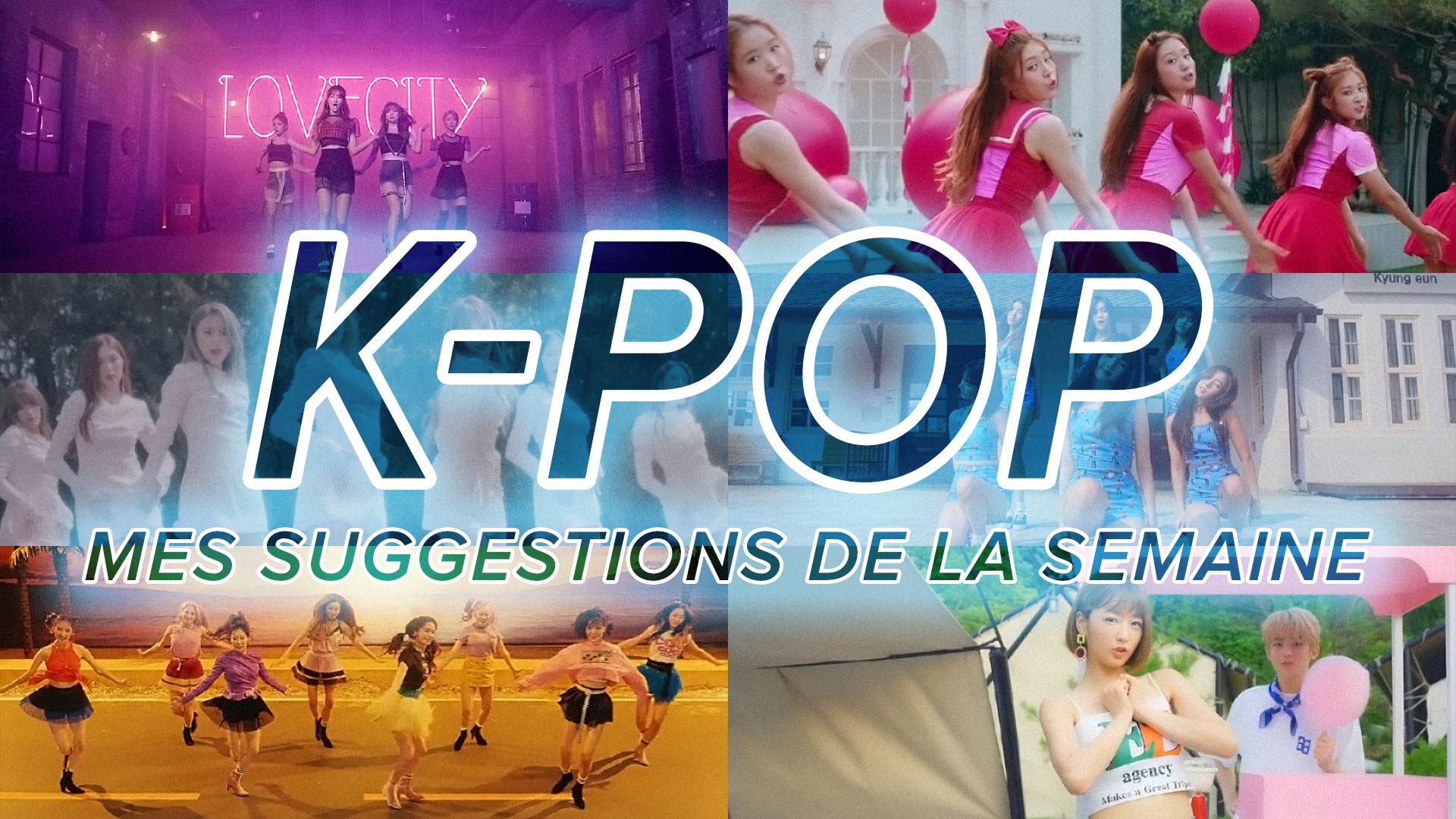 K-Pop du 30 juillet au 5 août 2017
