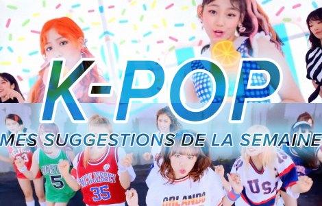 K-Pop du 6 au 12 août 2017