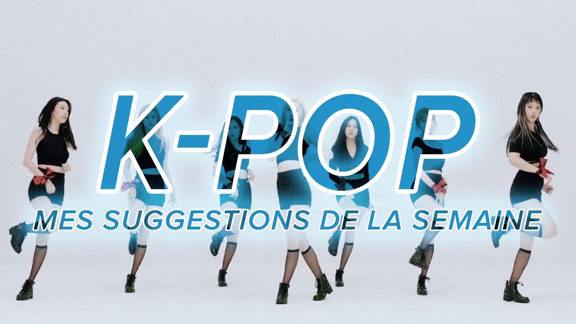 K-Pop du 13 au 19 août 2017