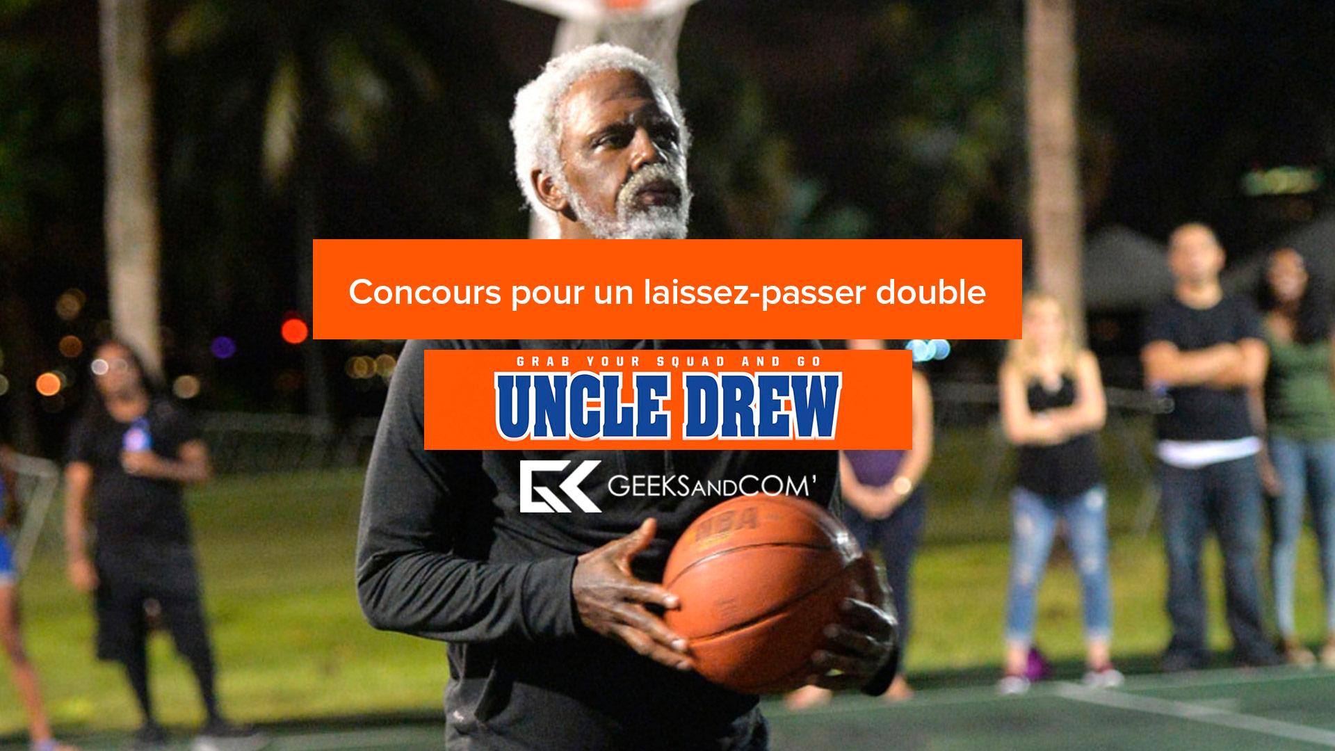Uncle Drew - concours