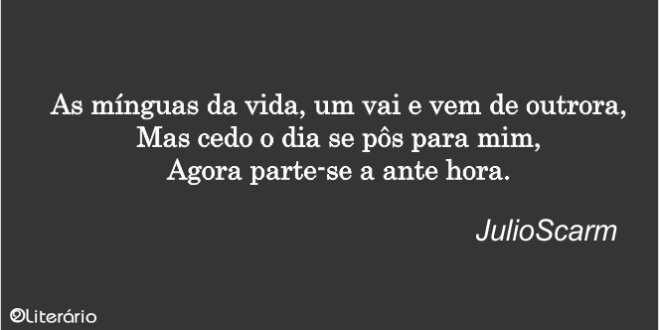 Poema | As mínguas da vida, por JulioScarm
