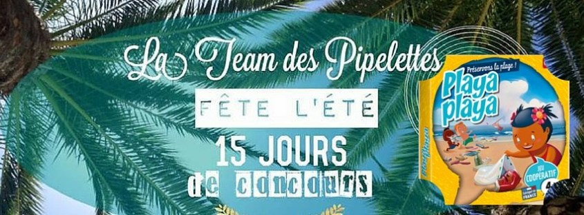 Gagnez le jeu Playa-Playa de Bioviva! #TeamPipelettes (Concours terminé)