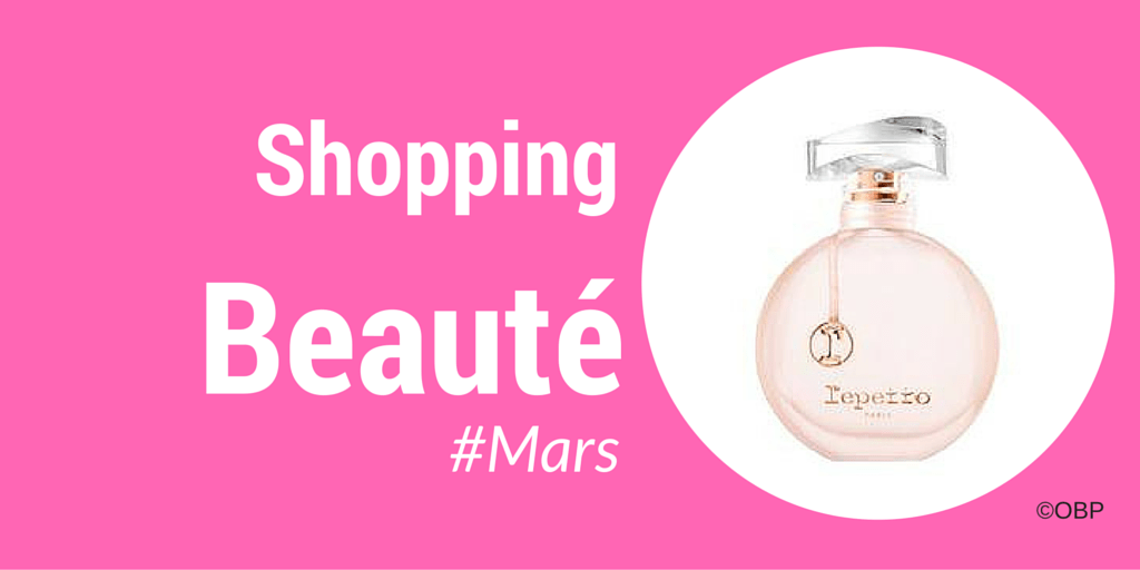 Shopping Beauté Girly #mars