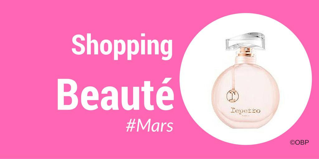 Shopping Beauté Girly #mars
