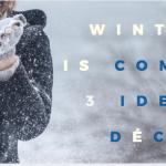 3 idées déco pour vivre dehors en hiver