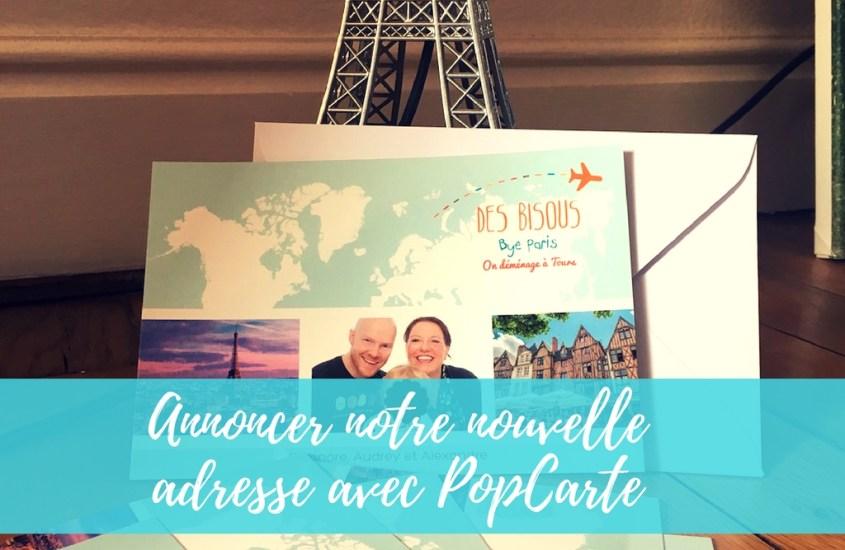 Annoncer la nouvelle adresse tourangelle #PopCarte
