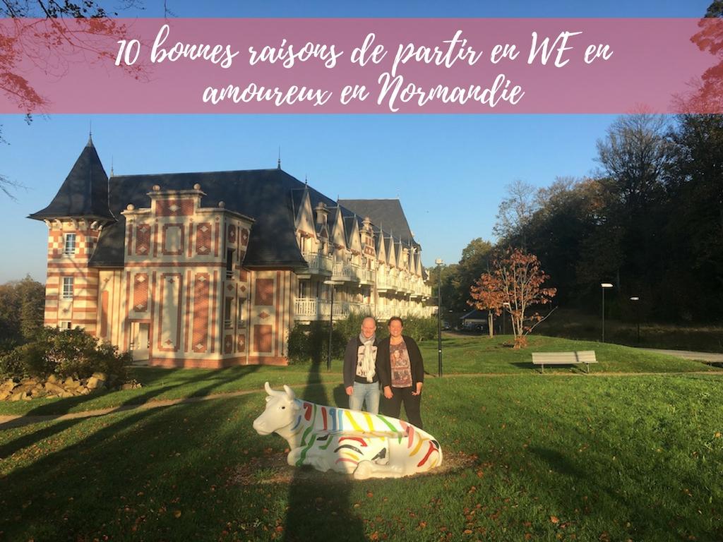 10 BONNES RAISONS DE PARTIR EN WEEK-END EN AMOUREUX AU BO'RESORT NORMANDIE