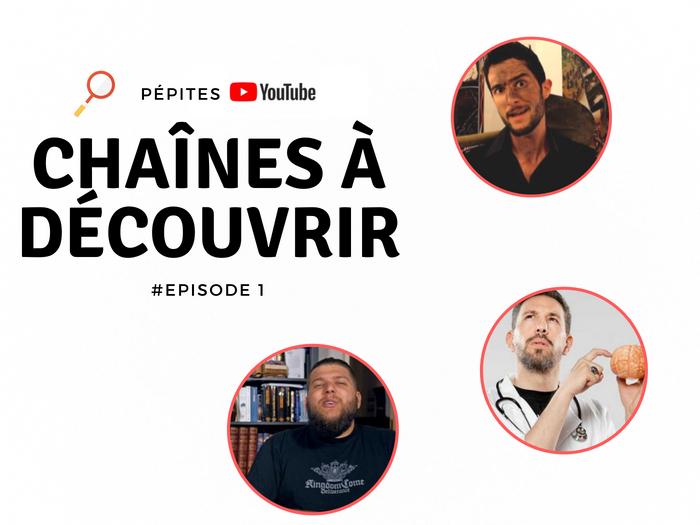 Chaines Youtube à suivre épisode 1