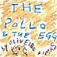 The pollo and the egg