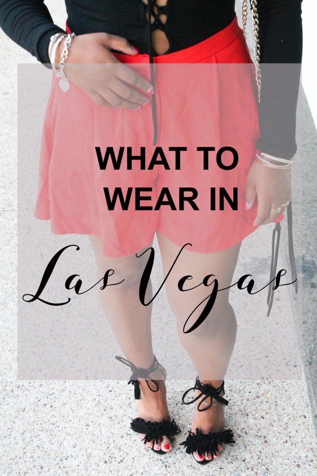 What to Wear in Las Vegas!
