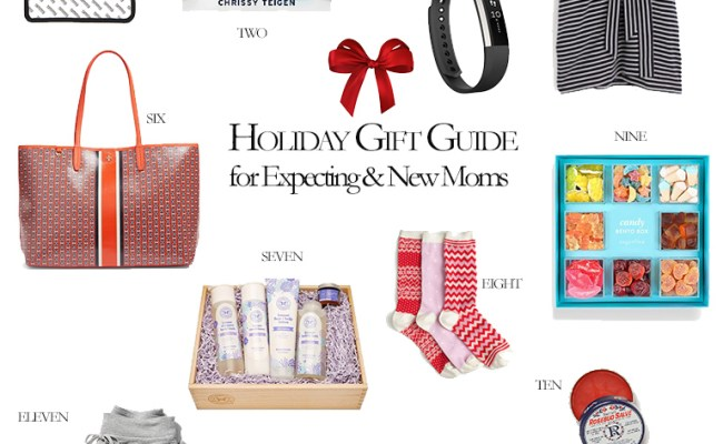Our Favorite Gifts For Expecting And New Moms Olivia