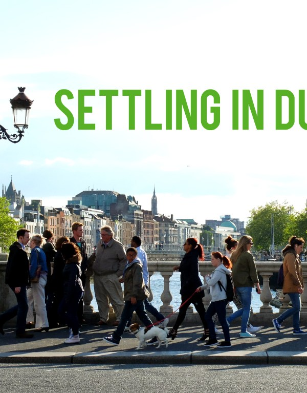 A Guide to Settling in Dublin
