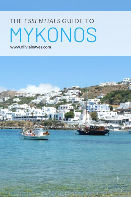 Olivia Leaves | The Essentials Guide to Mykonos