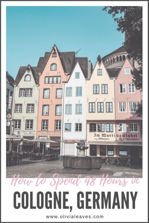 Olivia Leaves | How to spend 48 hours in Cologne, Germany