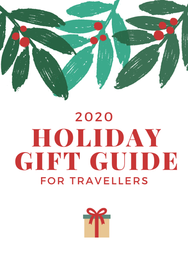 2020 Holiday Gift Guide for Travellers