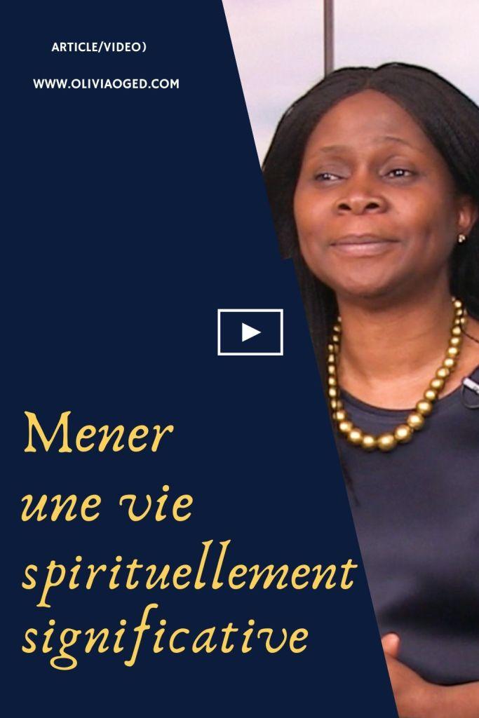 Mener Une vie spirituellement significative