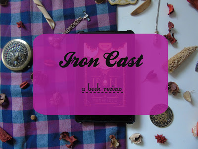 Iron Cast [Book Review]