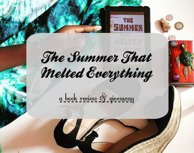 The Summer That Melted Everything [Review & Giveaway!]