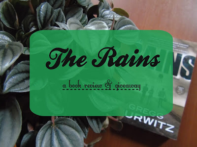 The Rains [Book Review & Giveaway]