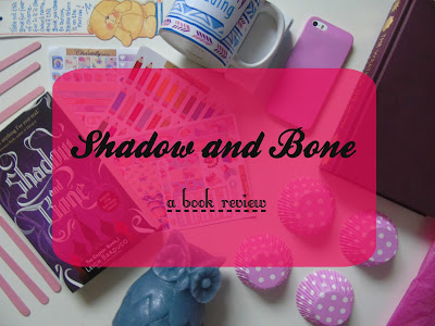 Shadow and Bone [Book Review]