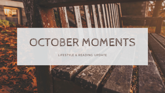 October Wrap Up! [2018]
