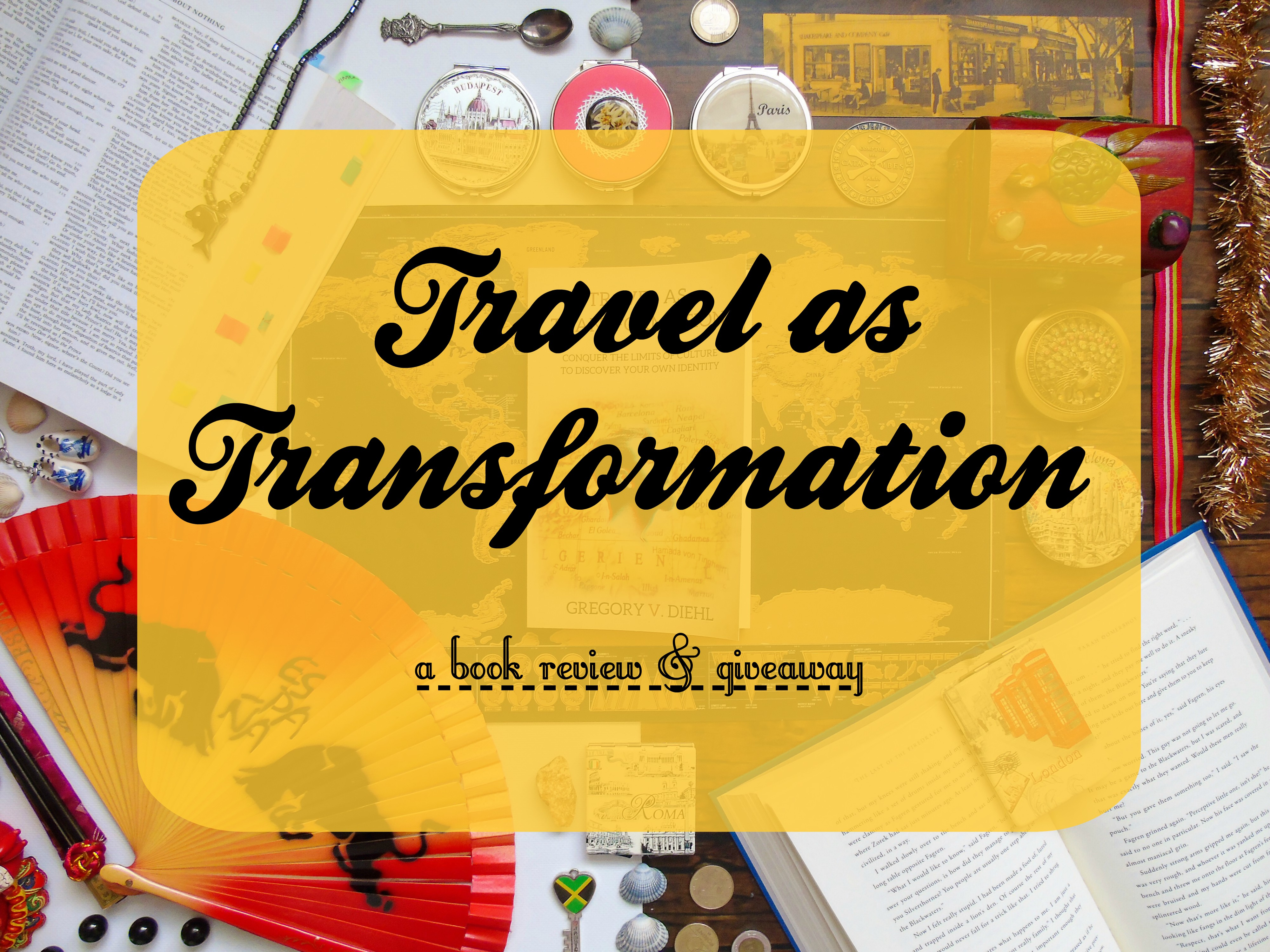 Travel as Transformation [Book Review & Giveaway!]