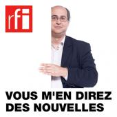"""RFI, """" Vous m'en direz des nouvelles """" - Novembre 2013"""