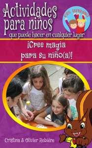Actividades para niños que puede hacer en cualquier lugar - Cristina Rebiere & Olivier Rebiere - OlivierRebiere.com