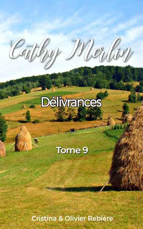Cathy Merlin - 9. Délivrances - Cristina Rebiere & Olivier Rebiere - OlivierRebiere.com