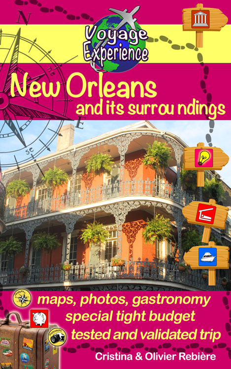 New Orleans and its surroundings - Voyage Experience - Cristina Rebiere & Olivier Rebiere - OlivierRebiere.com