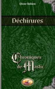 Déchirures - Chroniques de Maslir - OlivierRebiere.com